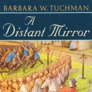 A Distant Mirror – Uno specchio distante, di Barbara W. Tuchman